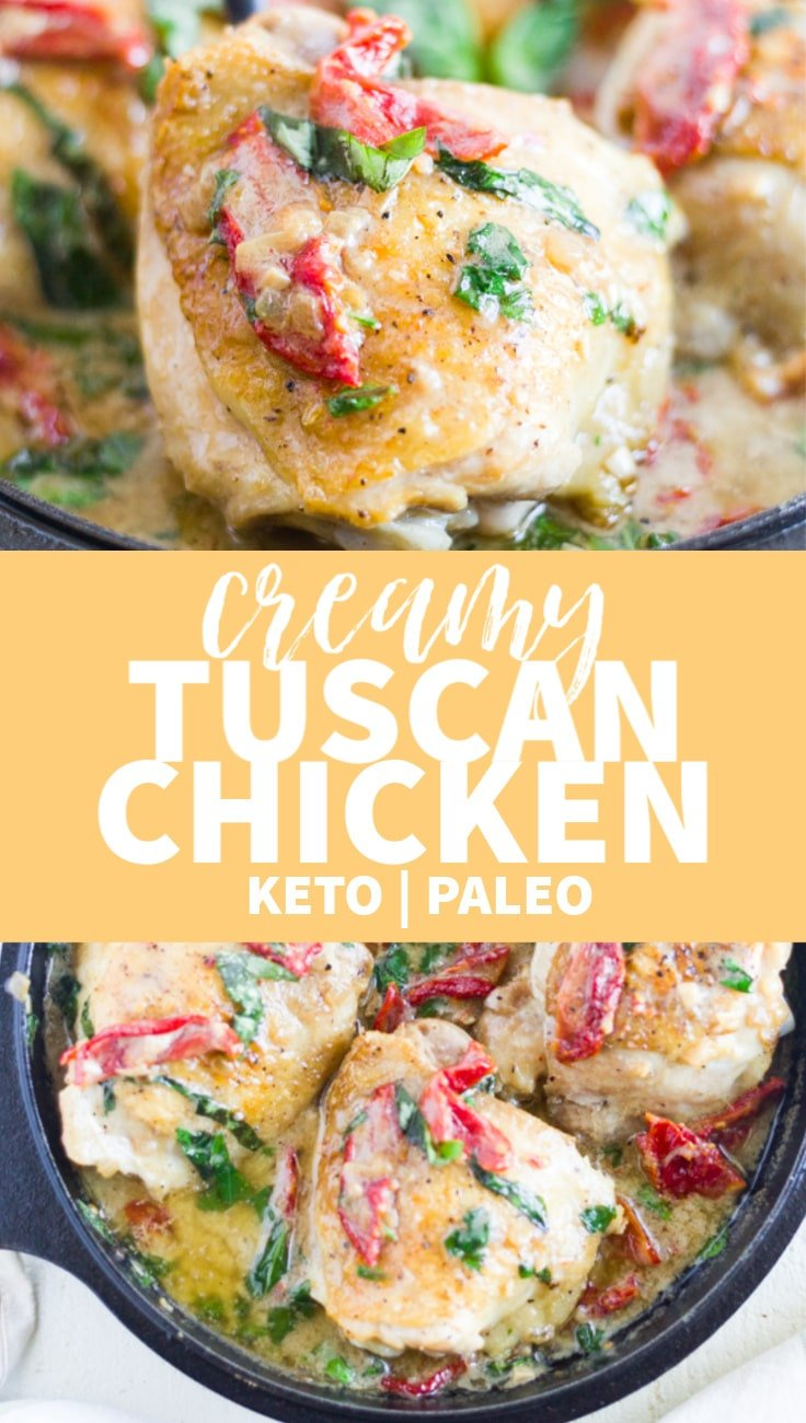 This creamy tuscan chicken recipe is the best healthy dinner recipe! It's full of flavor, but it's keto (low carb!) and paleo. Make it in a cast iron skillet and put it in the oven for a simple, healthy meal. It's made with easy ingredients like chicken thighs, garlic, sun-dried tomatoes and basil.