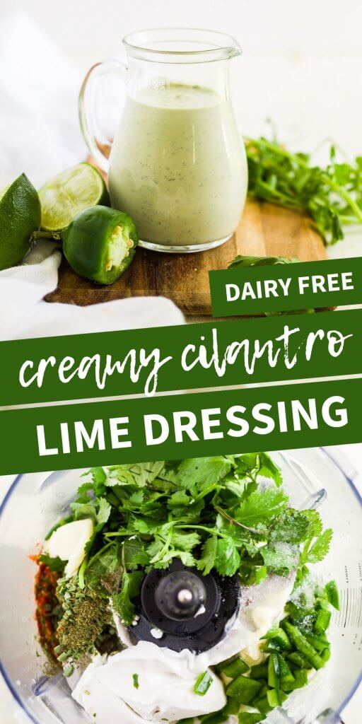 collage of creamy cilantro lime dressing