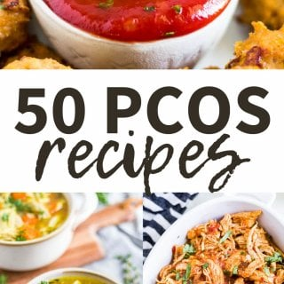 collage of reicpes for the post titled 50 pcos recipes that help to reverse symptoms